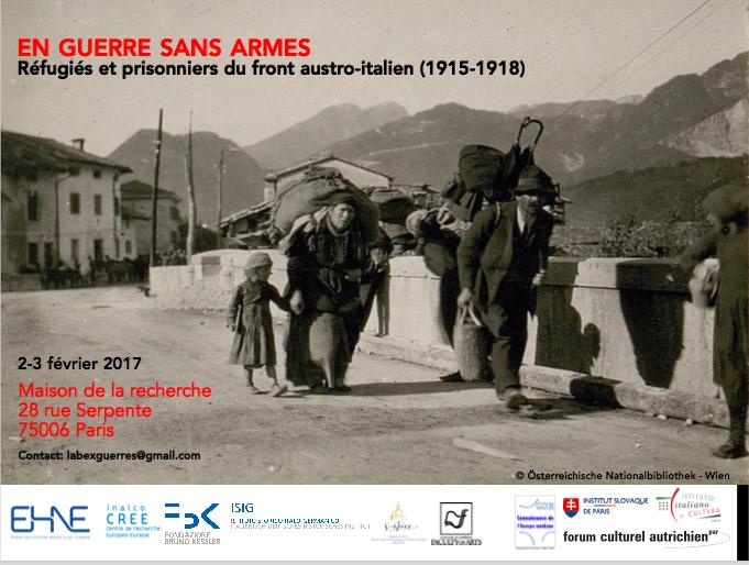 Colloque international: En guerre sans armes. Réfugiés et prisonniers du front austro-italien (1915-1918) @ Maison de la recherche | Paris-6E-Arrondissement | Île-de-France | France