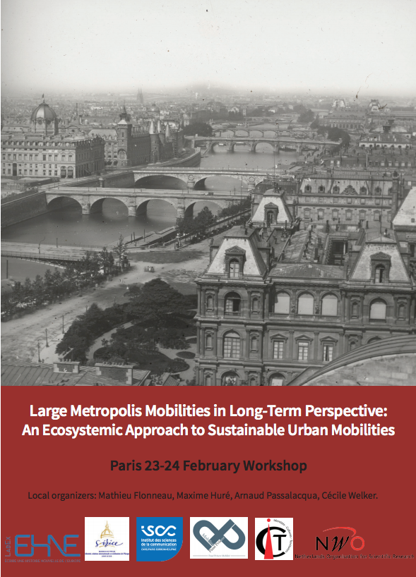 Atelier : Large Metropolis Mobilities in Long-Term Perspective : An Ecosystemic Approach to Sustainable Urban Mobilities