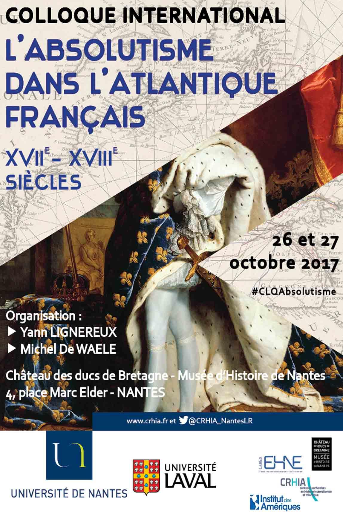 L'absolutisme dans l'atlantique français XVII-XVIIIe siècles @ Château des ducs de Bretagne - Musée d'Histoire de Nantes Tour du Fer à Cheval | Nantes | Pays de la Loire | France
