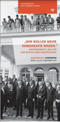 Willy Brandt « Oser plus de démocratie », de la réalité au mythe. (DE) @ Freie Universität Berlin | Berlin | Berlin | Allemagne