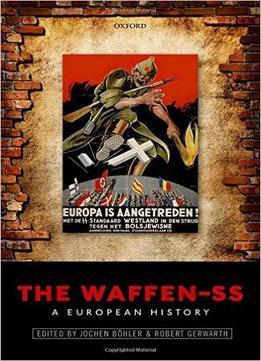 « Étudier la guerre » – The Waffen-SS: A European History @ Université de Nantes – Campus Tertre – Bâtiment Censive – salle C 023 | Nantes | Pays de la Loire | France