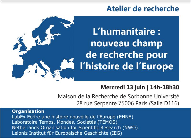 L'humanitaire : nouveau champ pour une histoire nouvelle de l'Europe @ Maison de la Recherche - salle D116 | Paris-6E-Arrondissement | Île-de-France | France