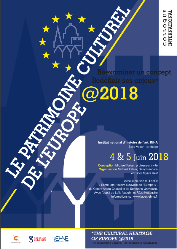The Cultural Heritage of Europe @ 2018 - Re-assessing a Concept – Re-defining its Challenges @ INHA - salle Vasari | Paris | Île-de-France | France