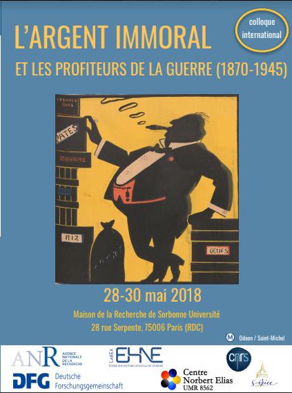 L'argent immoral et les profiteurs de la guerre (1870-1945) @ Maison de la Recherche - salles D035/D040 | Paris-6E-Arrondissement | Île-de-France | France