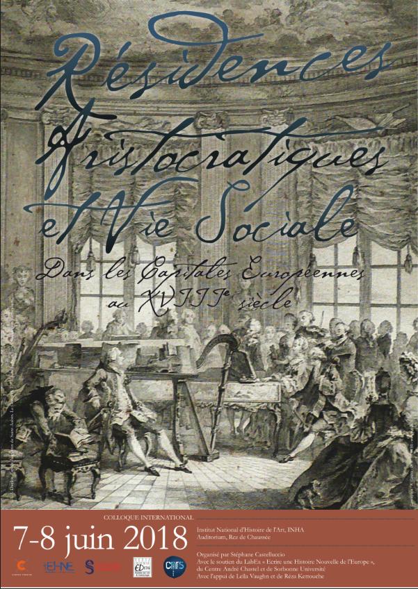 Résidences aristocratiques et vie sociale dans les capitales européennes au XVIIIe siècle @ INHA, auditorium | Paris-2E-Arrondissement | Île-de-France | France
