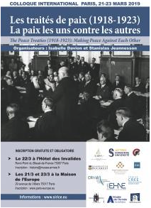 The Peace Treaties (1918-1923): Making Peace against each other @ Voir programme