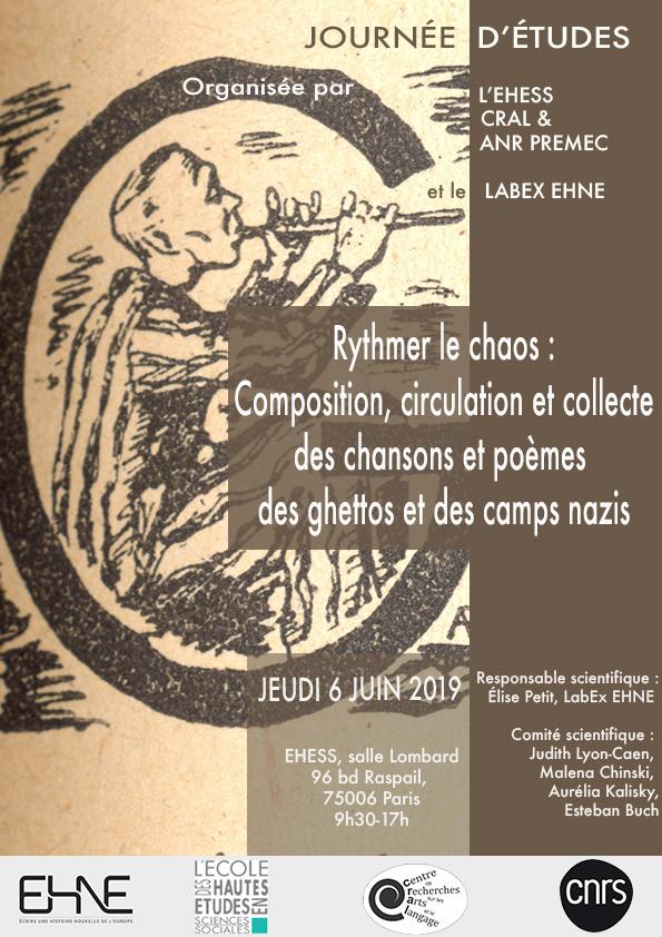 Rythmer le chaos : Composition, circulation et collecte des chansons et poèmes des ghettos et des camps nazis @ EHESS, salle Lombard